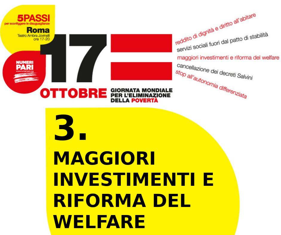 Maggiori investimenti e riforma del welfare